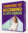 Thinking Of Becoming A Life Coach?